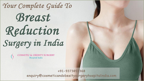 Feel Lighter by Getting Load of the Chest with Breast Reduction in India