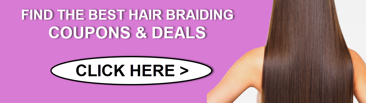 Hair Braiding Coupons in Stone Mountain GA - Get extra savings with our Hair Braiding Coupons & Deals!